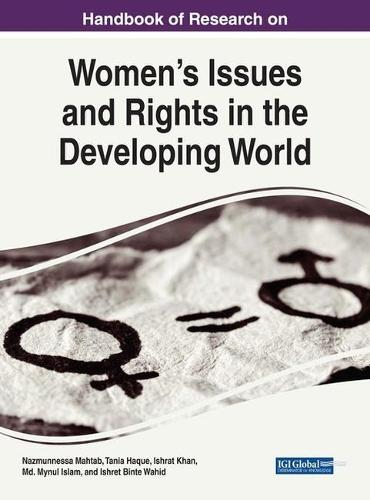 Handbook of Research on Women's Issues and Rights in the Developing World - Advances in Electronic Government, Digital Divide, and Regional Development (Hardback)