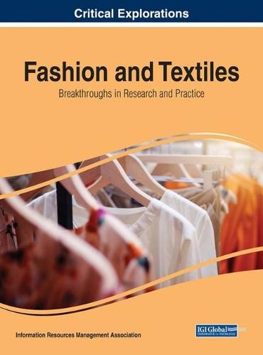 Fashion and Textiles: Breakthroughs in Research and Practice (Hardback)