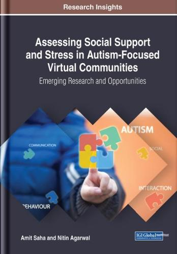 Assessing Social Support and Stress in Autism-Focused Virtual Communities: Emerging Research and Opportunities (Hardback)