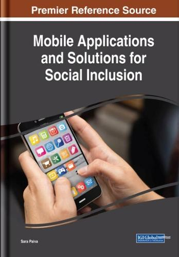 Mobile Applications and Solutions for Social Inclusion (Hardback)