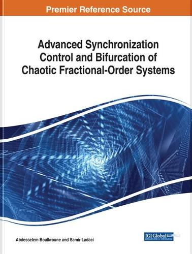 Advanced Synchronization Control and Bifurcation of Chaotic Fractional-Order Systems (Hardback)