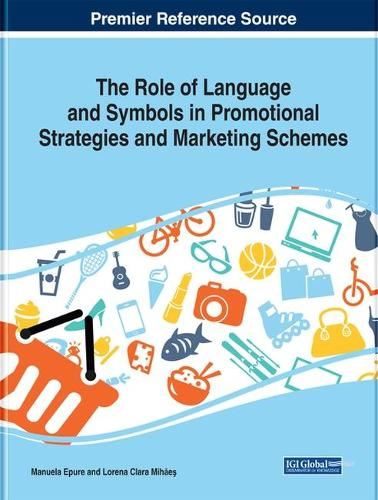 The Role of Language and Symbols in Promotional Strategies and Marketing Schemes (Hardback)