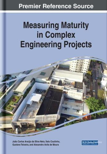Measuring Maturity in Complex Engineering Projects (Hardback)