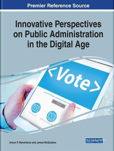 Innovative Perspectives on Public Administration in the Digital Age (Hardback)
