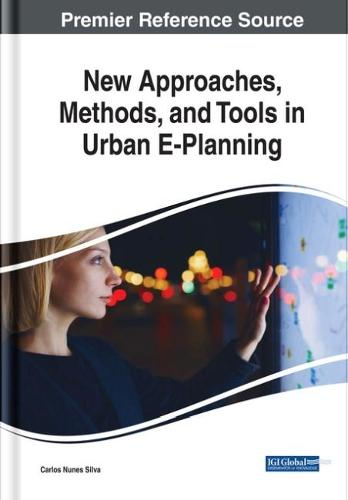 New Approaches, Methods, and Tools in Urban E-Planning (Hardback)