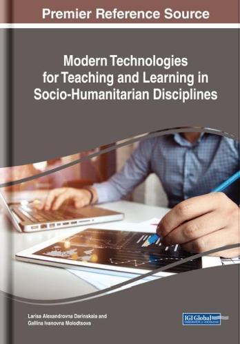 Modern Technologies for Teaching and Learning in Socio-Humanitarian Disciplines (Hardback)