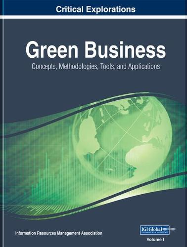 Green Business: Concepts, Methodologies, Tools, and Applications (Hardback)