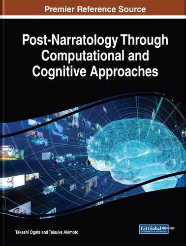 Post-Narratology Through Computational and Cognitive Approaches (Hardback)