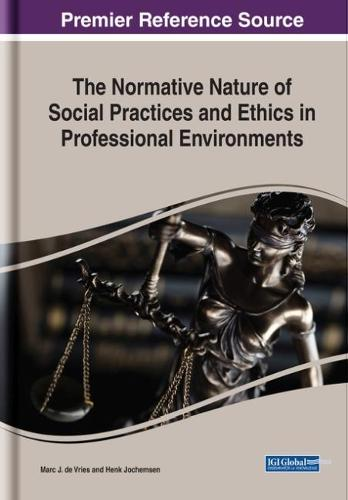 The Normative Nature of Social Practices and Ethics in Professional Environments - Advances in Religious and Cultural Studies (Hardback)
