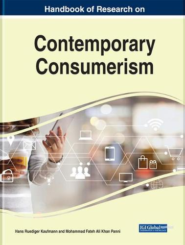 Handbook of Research on Contemporary Consumerism (Hardback)