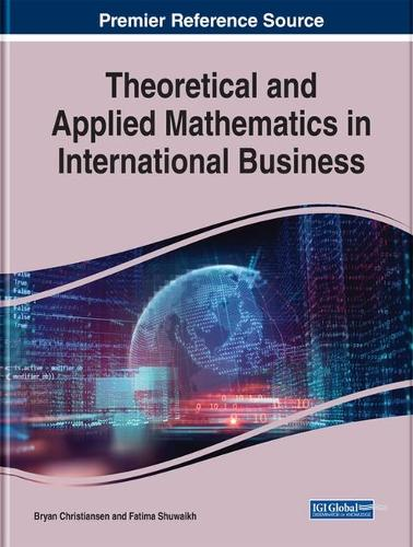 Theoretical and Applied Mathematics in International Business (Hardback)