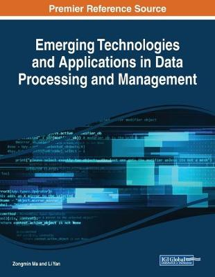 Emerging Technologies and Applications in Data Processing and Management (Paperback)