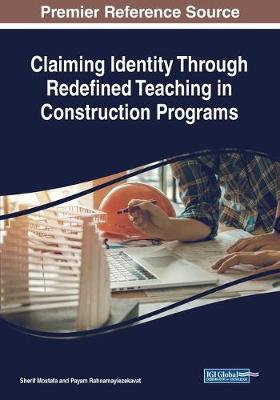 Claiming Identity Through Redefined Teaching in Construction Programs (Paperback)