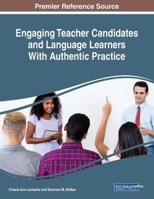 Engaging Teacher Candidates and Language Learners With Authentic Practice (Paperback)