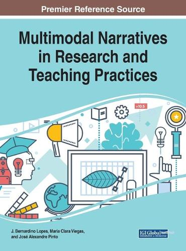 Multimodal Narratives in Research and Teaching Practices (Hardback)