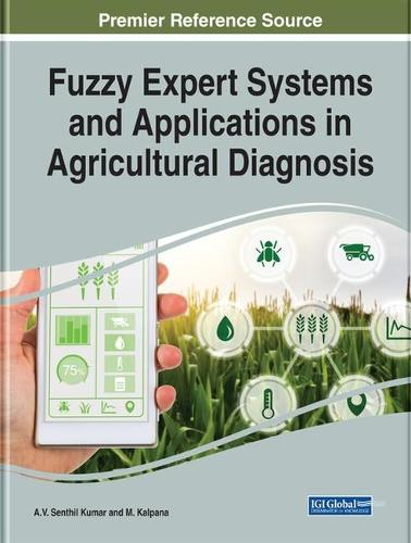 Fuzzy Expert Systems and Applications in Agricultural Diagnosis (Hardback)