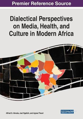Dialectical Perspectives on Media, Health, and Culture in Modern Africa (Paperback)