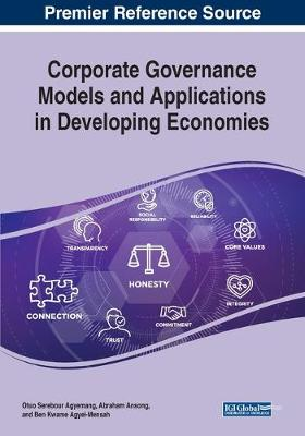 Corporate Governance Models and Applications in Developing Economies (Paperback)