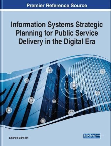 Information Systems Strategic Planning for Public Service Delivery in the Digital Era (Hardback)
