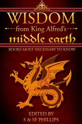 Wisdom from King Alfred's Middle Earth: Books Most Necessary to Know (Paperback)