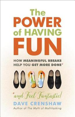 The Power Of Having Fun (Paperback)