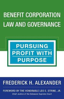 Benefit Corporation Law And Governance (Hardback)