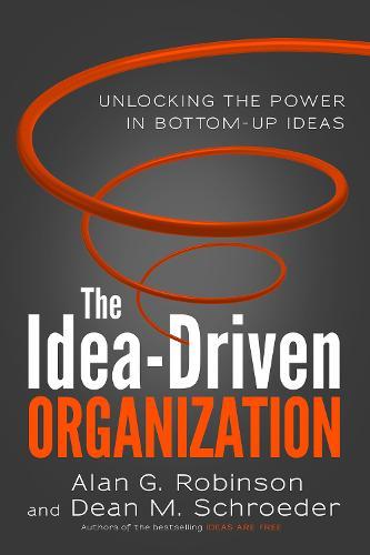 Idea-Driven Organization (Paperback)