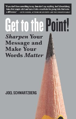 Get To The Point! (Paperback)