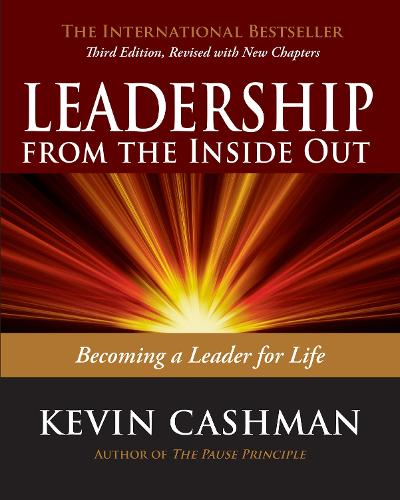 Leadership From The Inside Out (Paperback)