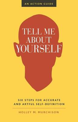 Tell Me About Yourself (Paperback)