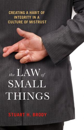 The Law Of Small Things (Paperback)