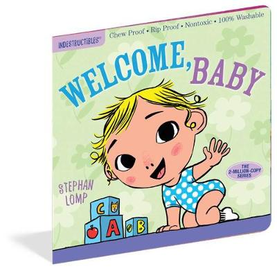 Indestructibles: Welcome, Baby! (Paperback)