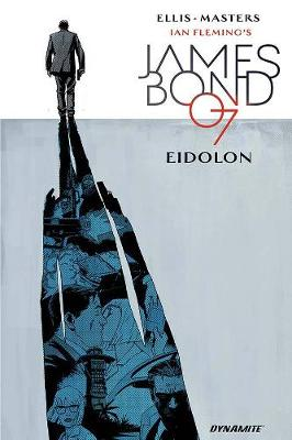 James Bond Volume 2: Eidolon (Hardback)