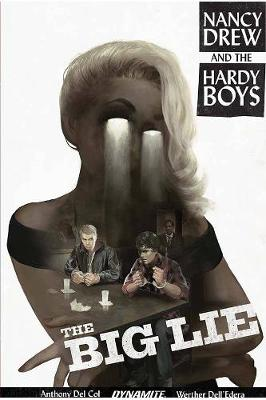 Nancy Drew and The Hardy Boys: The Big Lie (Paperback)