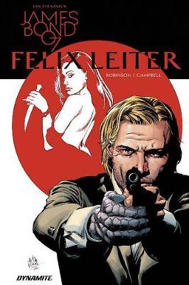 James Bond: Felix Leiter (Hardback)