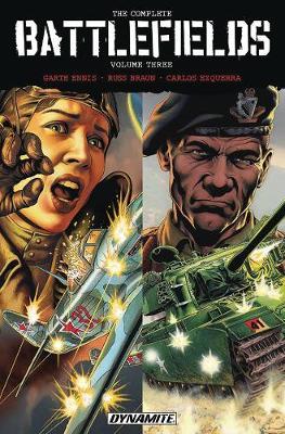 Garth Ennis' Complete Battlefields Volume 3 (Paperback)