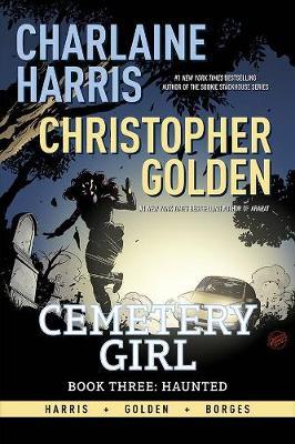 Charlaine Harris Cemetery Girl Book Three: Haunted Signed Edition (Hardback)