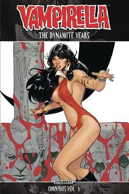 Vampirella: The Dynamite Years Omnibus Vol. 3 (Paperback)