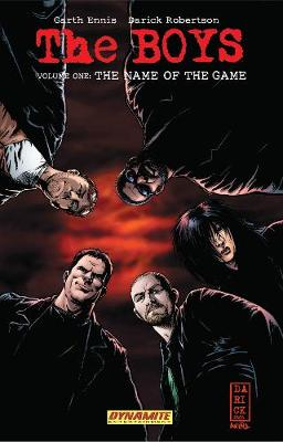 The Boys Volume 1: The Name of the Game - Garth Ennis Signed (Paperback)