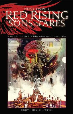 Pierce Brown's Red Rising: Sons of Ares - An Original Graphic Novel TP (Paperback)