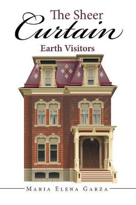 The Sheer Curtain: Earth Visitors (Paperback)