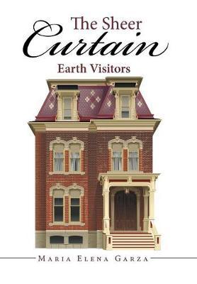 The Sheer Curtain: Earth Visitors (Hardback)