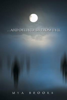 . . . and Deliver Us from Evil (Paperback)