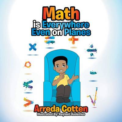 Math Is Everywhere - Even on Planes (Paperback)