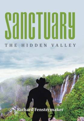 Sanctuary: The Hidden Valley (Hardback)