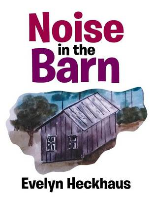 Noise in the Barn (Paperback)
