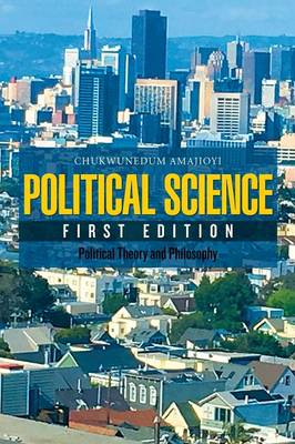 Political Science: Political Theory and Philosophy (Paperback)