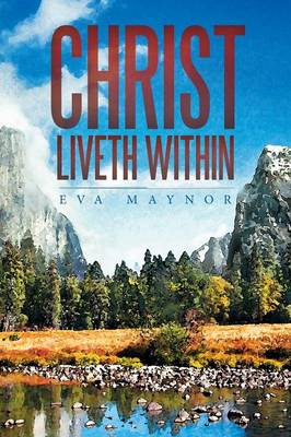 Christ Liveth Within (Paperback)