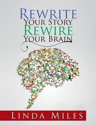Rewrite Your Story Rewire Your Brain: Essays on Living and Healing with Mindfulness (Paperback)