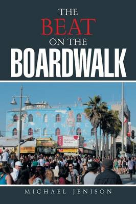 The Beat on the Boardwalk (Paperback)